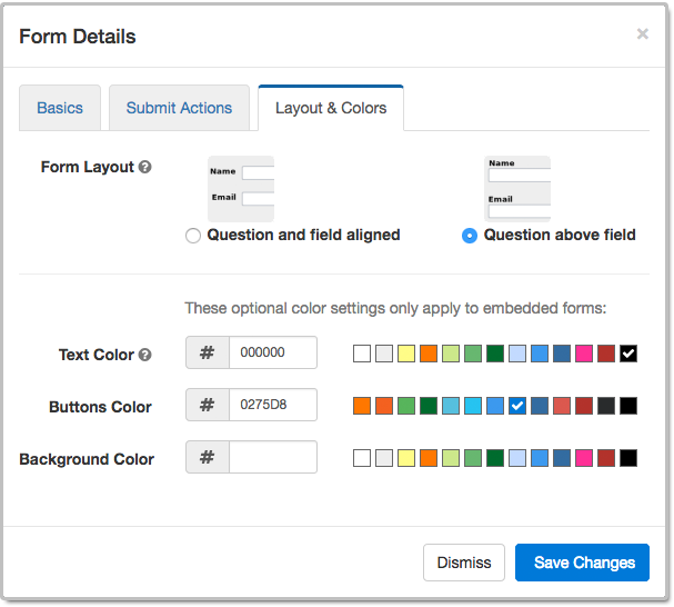 Layout and Colors Tab of the Form Details Screen of the Form Builder